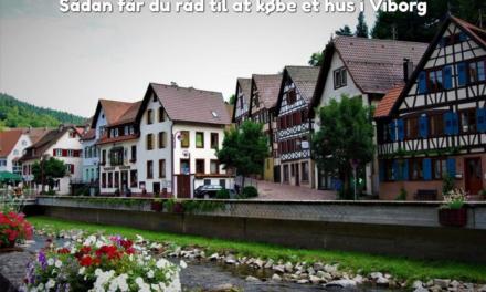 Sådan får du råd til at købe et hus i Viborg
